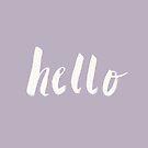 Hello x Lavender Script by Leah Flores