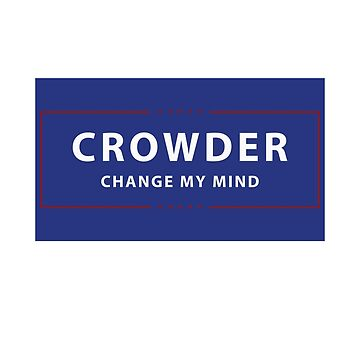 Steven Crowder Campaign Sign by finlaysonart