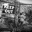 Keep Out by Bob Larson