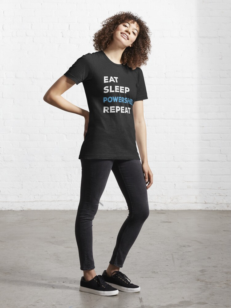 Alternate view of Eat Sleep Powershell Repeat - Balsamic Balance Essential T-Shirt