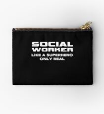 Social Worker Like A Superhero Only Real Funny Gift Studio Pouch