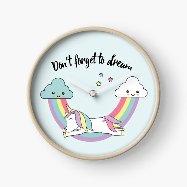 Unicorn - don't forget to dream  Clock