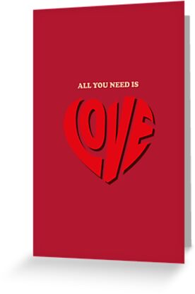All you need is love - Valentine's Card  by tothepoint