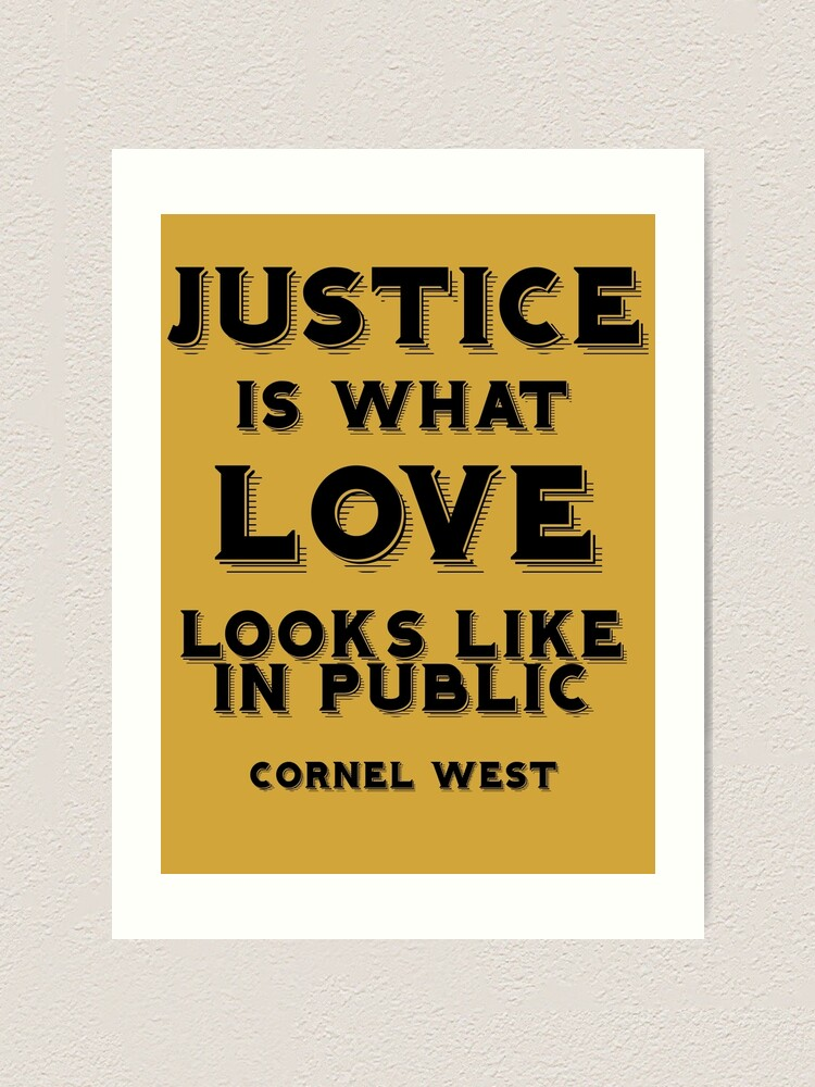 justice is what love looks like in public art print by blackmatters redbubble