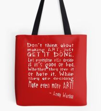 Create Art - Andy Warhol Quote Tote Bag