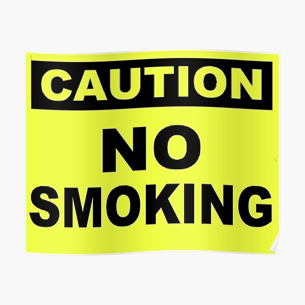 Caution No Smoking Poster
