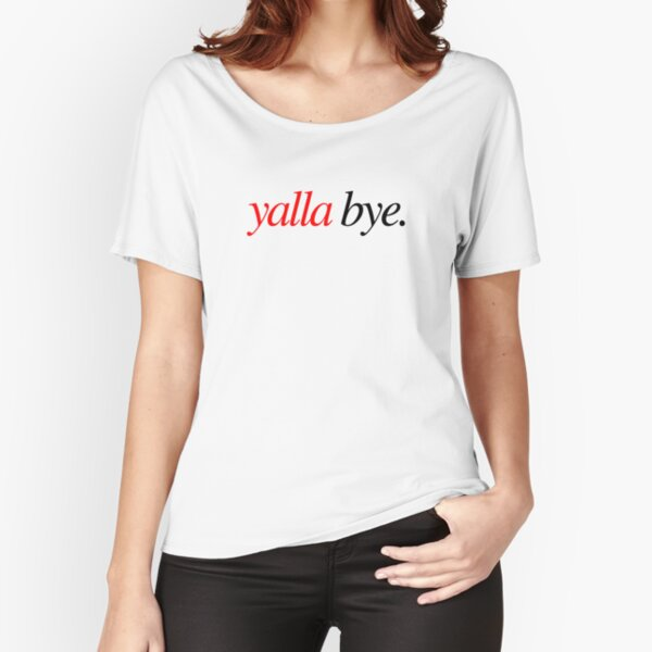 Yalla Bye Relaxed Fit T-Shirt