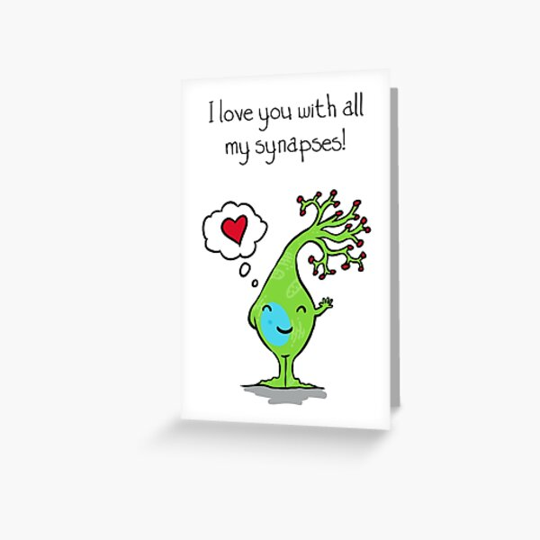 A Neuro-valentine Greeting Card