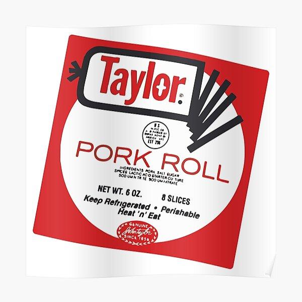 Baesic Taylor Brand Pork Roll Poster