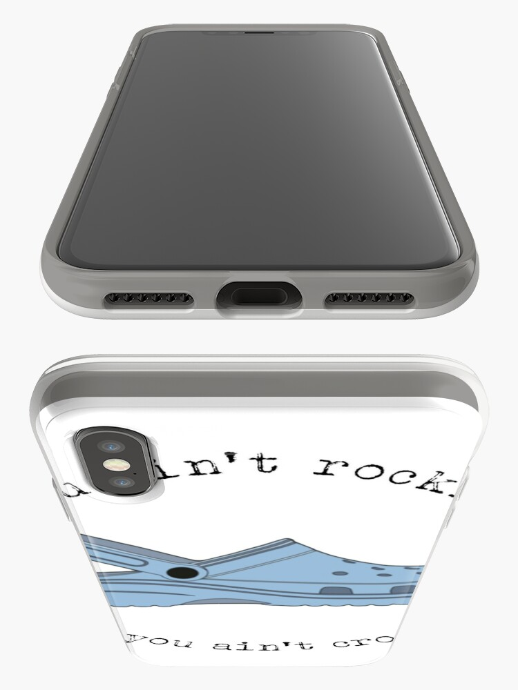 Alternate view of crocs, you ain't rockin if you ain't crocin' iPhone Case & Cover