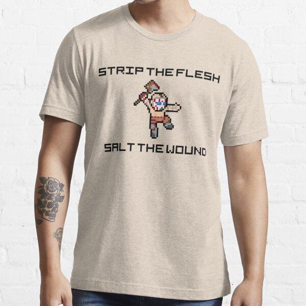 "Borderlands Psycho ""Strip The Flesh, Salt The Wound"" 8-Bit Pixel Art Essential T-Shirt"