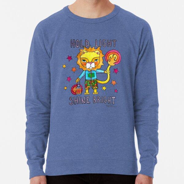 Hold Light, Shine Bright - Lion Animals of Inspiration illustration Lightweight Sweatshirt