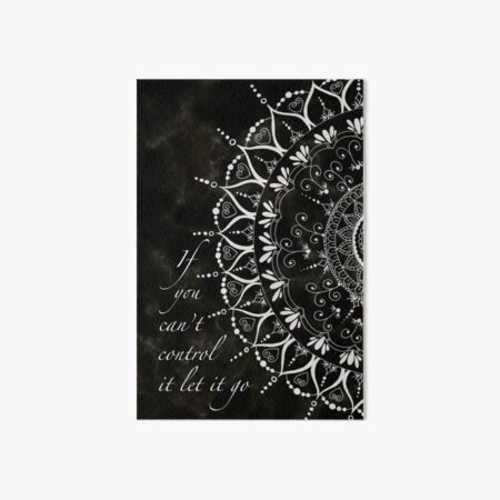 'If You Can't Control It Let It Go' Mandala Typography Art Board Print