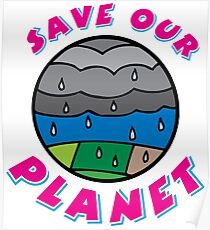 Save our Planet! Poster