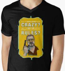 BIG LEBOWSKI- Walter Sobchak- Has the whole world gone crazy? V-Neck T-Shirt