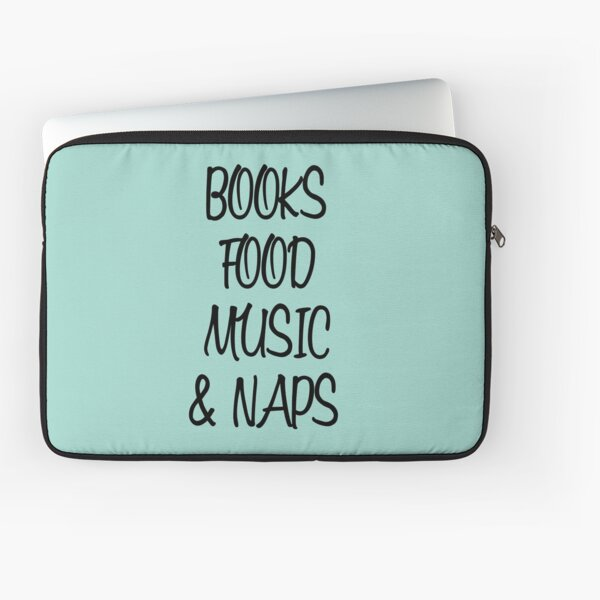 Books, food, music and naps Laptop Sleeve