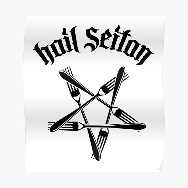 Hail Seitan - Go vegan 1.2 (black) Poster