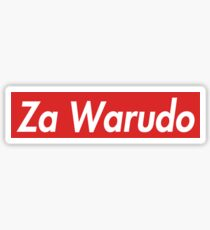 Za Warudo Sticker