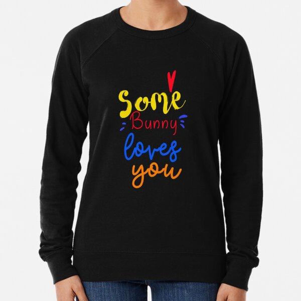 VALENTINES DAY T SHIRTS AND MERCHANDISE Lightweight Sweatshirt