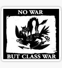 No War But Class War Sticker