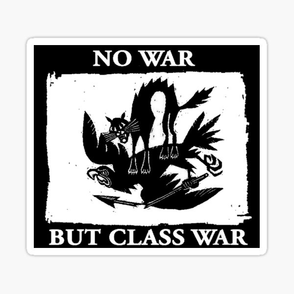 No War But Class War Sticker