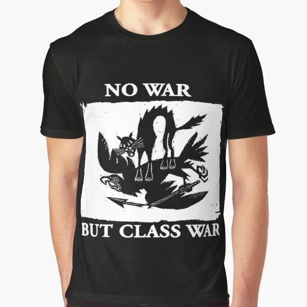 No War But Class War Graphic T-Shirt