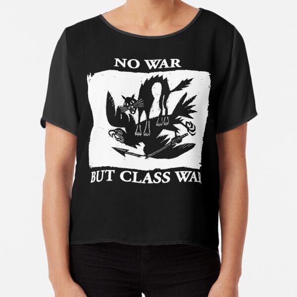 No War But Class War Chiffon Top