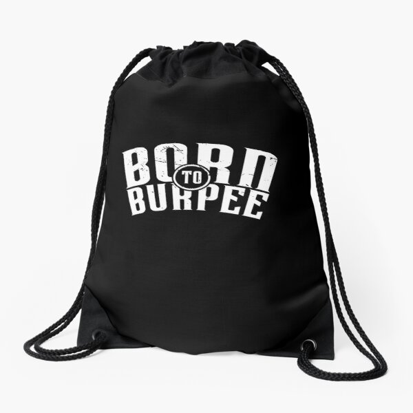 Born To Burpee (v1) Drawstring Bag