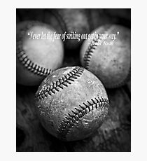 Babe Ruth Quote Photographic Print