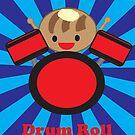 Drum Roll by ValeriesGallery