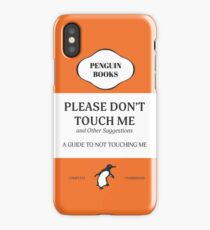 Please Don't Touch Me iPhone Case/Skin