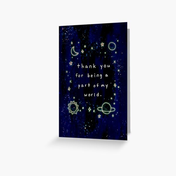 Thank You For Being A Part Of My World Greeting Card