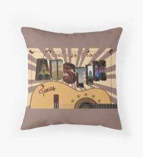 Greetings from Austin, Texas Throw Pillow