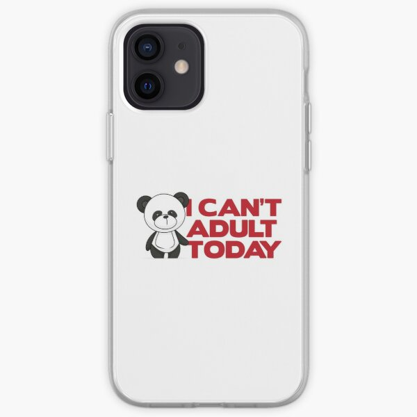 Panda Can't Adult Today iPhone Soft Case