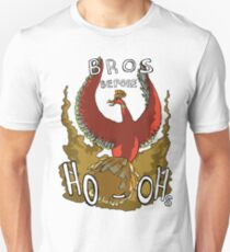 Bros Before Ho-ohs Unisex T-Shirt