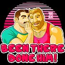 TOM AND MIKE - BEEN THERE, DONE HIM - 80S VIBE by bobobear