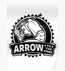 Arrow To The Knee Poster