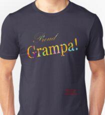 PROUD GRAMPA! Unisex T-Shirt