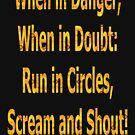 WHEN in DANGER, WHEN in DOUBT... by Dayonda