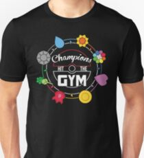 Champions Hit The Gym Unisex T-Shirt