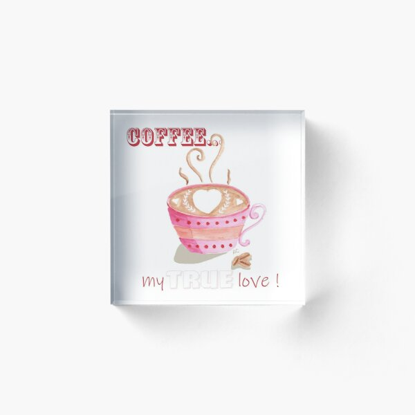 Anti-Valentine's Day-Coffee Lovers Acrylic Block