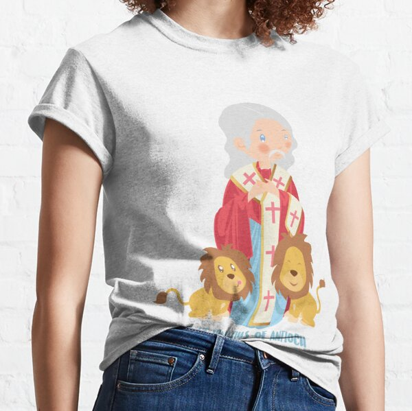 St Ignatius of Antioch  Classic T-Shirt
