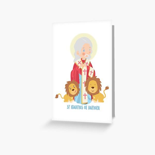 St Ignatius of Antioch  Greeting Card