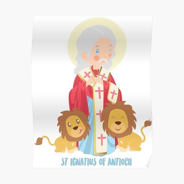 St Ignatius of Antioch  Poster