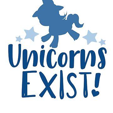 Unicorns Really Do Exist  by digitalbarn