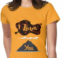 I Lava You Womens Fitted T-Shirt