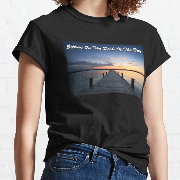 Sitting on the dock of the bay Classic T-Shirt