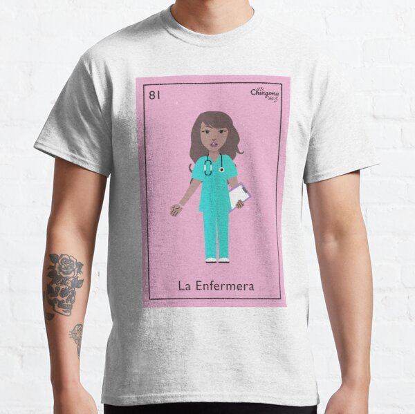 La Enfermera Classic T-Shirt