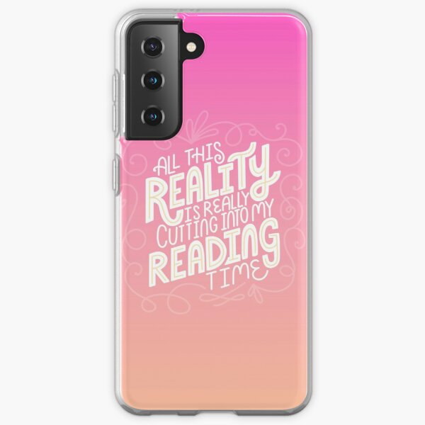 Reading Vs. Reality Tropical Pink Samsung Galaxy Soft Case
