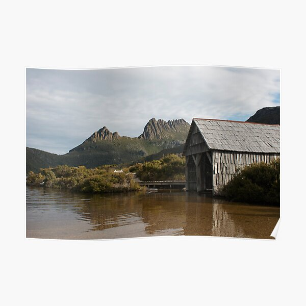 Towering Above - Dove Lake Boat Shed, Cradle Mountain Poster